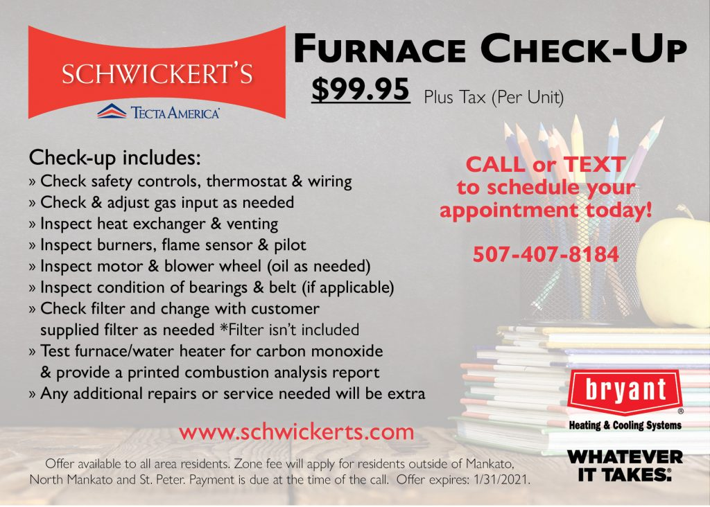 Schwickert's Residential Promotions. Heating and Air Conditioning Furnace Check-Up